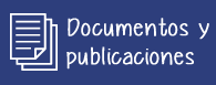Documentos y Publicaciones